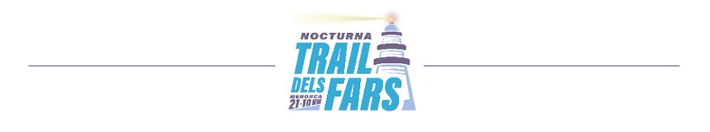 Cabecera Trail dels Fars Nocturna